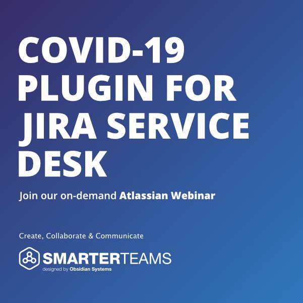 COVID-19 Plugin for Jira Service Desk